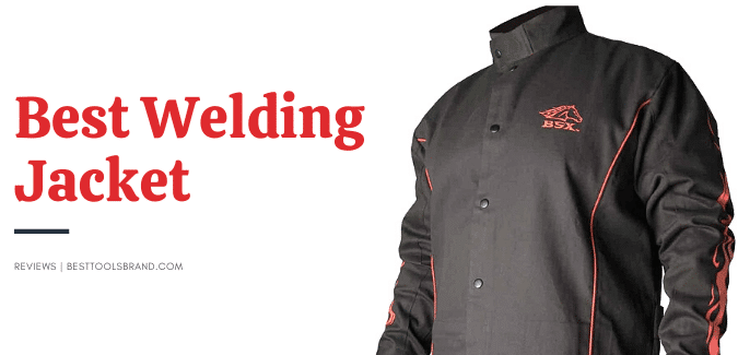 Best Welding Jacket Reviews – [Latest Collections]